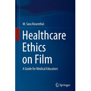 Healthcare Ethics on Film