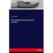 The medical profession and its morality