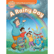 Shipton, P: Oxford Read and Imagine: Beginner:: A Rainy Day