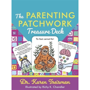 The Parenting Patchwork Treasure Deck: A Creative Tool for Assessments, Interventions, and Strengthening Relationships with Parents, Carers, and Child