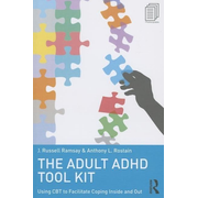 The Adult ADHD Tool Kit