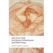 ISBN On Liberty Utilitarianism and Other Essays 608 pages English