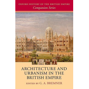 ISBN Architecture and Urbanism in the British Empire 496 pages English