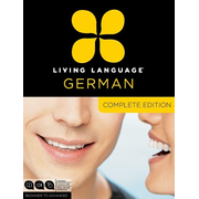 Living Language German, Complete Edition: Beginner Through Advanced Course, Including 3 Coursebooks, 9 Audio CDs, and Free Online Learning [With Book(