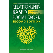 UBC Press Relationship-Based Social Work, Second Edition book Paperback 320 pages
