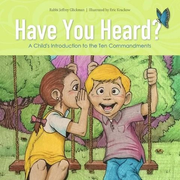 Have You Heard?: A Child's Introduction to the Ten Commandments