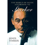 The World of Music According to Starker [With CD]