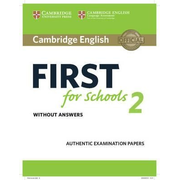 Cambridge English First for Schools 2 Student's Book without
