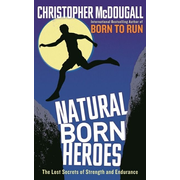 Allen & Unwin Natural Born Heroes book Sport & leisure English Paperback 352 pages
