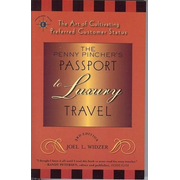 The Penny Pincher's Passport to Luxury Travel: The Art of Cultivating Preferred Customer Status