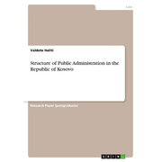 Structure of Public Administration in the Republic of Kosovo