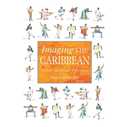 Imaging the Caribbean - Culture and Visual Translation