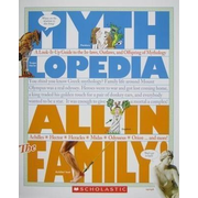 All in the Family! (Mythlopedia): A Look-It-Up Guide to the In-Laws, Outlaws, and Offspring of Mythology