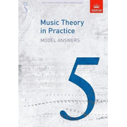 ABRSM: Music Theory in Practice Model Answers, Grade 5