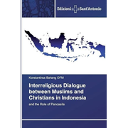 Interreligious Dialogue between Muslims and Christians in Indonesia