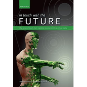 ISBN In touch with the future ( The sense of touch from cognitive neuroscience to virtual reality ) 480 pages English