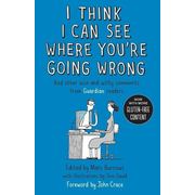 Allen & Unwin I Think I Can See Where You're Going Wrong book English Paperback 224 pages