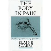 ISBN The Body in Pain ( The Making and Unmaking of the World ) English