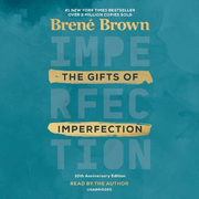 The Gifts of Imperfection: 10th Anniversary Edition