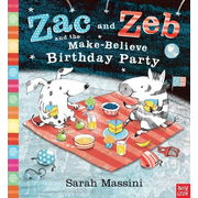 Massini, S: Zac and Zeb and the Make Believe Birthday Party