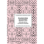Fashion Quotes: Stylish Wit and Catwalk Wisdom