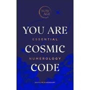 You Are Cosmic Code: Essential Numerology