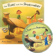 The Elves and the Shoemaker [With CD (Audio)]