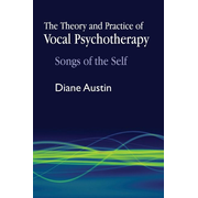 UBC Press The Theory and Practice of Vocal Psychotherapy book Paperback 224 pages