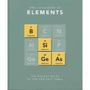 Little Book of Elements: A Pocket Guide to the Periodic Table