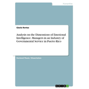 Analysis on the Dimensions of Emotional Intelligence. Managers in an Industry of Governmental Service in Puerto Rico