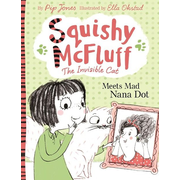 Allen & Unwin Squishy McFluff: Meets Mad Nana Dot book English Paperback 80 pages