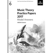 ABRSM: Music Theory Practice Papers 2017 Model Answers, ABRS