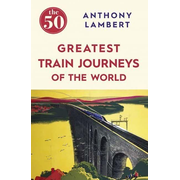 Allen & Unwin The 50 Greatest Train Journeys of the World book Travel writing English Paperback 288 pages