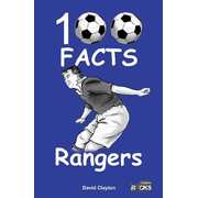 Rangers FC - 100 Facts