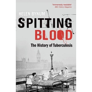 ISBN Spitting Blood ( The history of tuberculosis ) 352 pages English