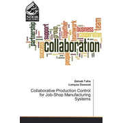 Collaborative Production Control for Job-Shop Manufacturing Systems