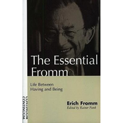 ISBN The Essential Fromm (Life Between Having and Being)