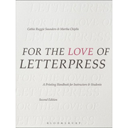 ISBN For the Love of Letterpress (A Printing Handbook for Instructors and Students)