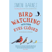 Allen & Unwin Birdwatching with your Eyes Closed book History English Paperback 240 pages