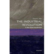 ISBN The Industrial Revolution: A Very Short Introduction 168 pages English
