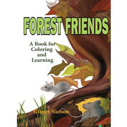 Forest Friends: A book for coloring and learning