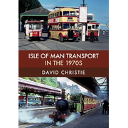 Isle of Man Transport in the 1970s