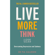 ISBN Live More Think Less book Hardcover 168 pages