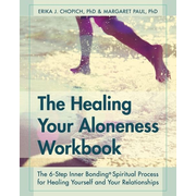 The Healing Your Aloneness Workbook