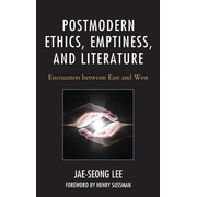 Postmodern Ethics, Emptiness, and Literature