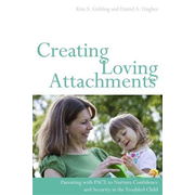 UBC Press Creating Loving Attachments book Paperback 240 pages