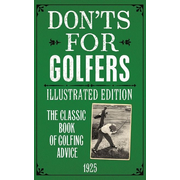Don'ts for Golfers: Illustrated Edition