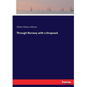 Through Norway with a Knapsack