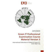 Green IT Professional Examination Course Material Version 3