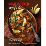 Home-Cooked Comforts: Oven-Bakes, Casseroles and Other One-Pot Dishes